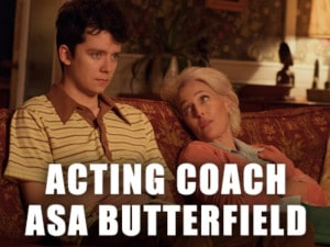 Learn acting from Asa Butterfield